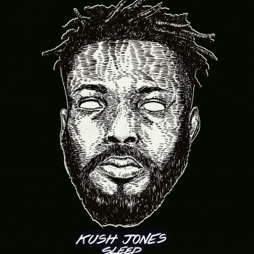 Kush Jones – Sleep